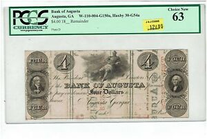 $4.00 BANK OF AUGUSTA, GA. 18XX  PRINTED ON FRACTIONALS. PCGS 63! HAXBY 30-G54a