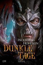 Dunkle Tage von Wolfgang Hohlbein (Portofrei)