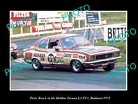 6x4 HISTORIC MOTOR RACING PHOTO OF PETER BROCK H6x4EN TORANA XU1 BATHURST 1972