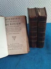 3 Livres anciens et rares / HISTOIRE DE LA VILLE DE ROUEN 1710 / 3 Tomes