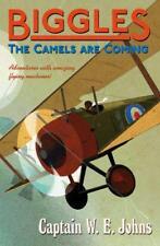 BIGGLES : le Chameaux are coming par Johns, W E Livre de poche 9781782950271