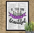 Be Your Own Kind of Beautiful Dictionary Art Print Unique Inspirational Quote