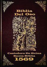 Biblia Del Oso : La Versi?n Original de Casiodoro de Reina 1669: By De Reina,...