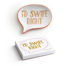 I'd Swipe Right - Conversation Starter Porcelain Small Serving Dish Plate R153