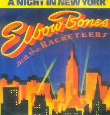 """7"""" Elbow Bones & the racketeers/A Night in New York (France)"""