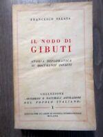 Il Nodo Di Gibuti Anno 1939
