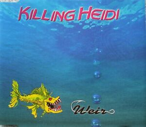 Killing Heidi ‎Weir CD Single Australia 1999