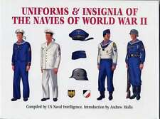 Uniforms and Insignia of the Navies of World War Two : As Seen by U. S. Naval...