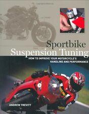 Sportbike Suspension Tuning by Andrew Trevitt, (Paperback), David Bull Publishin
