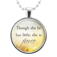 Though She Be But Little She Is Fierce Shakespeare Quote Necklace
