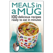 Meals in a Mug: 100 delicious recipes ready to eat in minutes 9780716023920 NEW