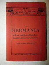 Lettere Mario Mariani: La Germania condizioni militari dopo mesi di guerra 1915