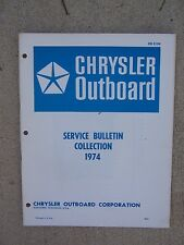 1974 Chrysler Outboard Motor Technical Service Bulletin Collection Manual Boat T