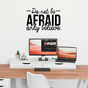 Do Not Be Afraid Only Believe