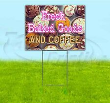 FRESH BAKED GOODS & COFFEE 18x24 Yard Sign WITH STAKE Corrugated Bandit USA FOOD