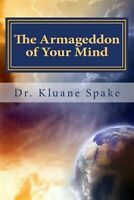 Armageddon of Your Mind : Your Journey to Being Whole & Holy, Paperback by Sp...