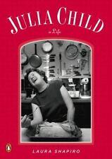 Julia Child: A Life (Penguin Lives) by Shapiro, Laura
