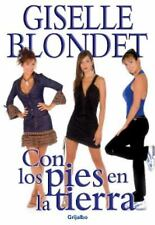 Con los pies en la tierra (Spanish Edition)