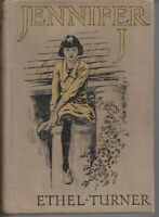 ETHEL TURNER , JENNIFER J 1ST ED 1922