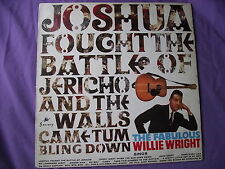 "Willie Wright - Joshua Fought the Battle of Jericho. 12"" Vinyl Album (12A605)"