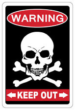 KEEP OUT WITH SKULL & CROSSBONES Warning Funny Novelty Sign