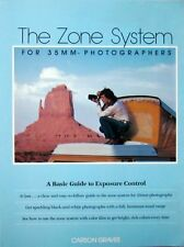 THE ZONE SYSTEM FOR 35MM PHOTOGRAPHERS - CARSON GRAVES