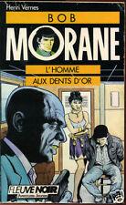 BOB MORANE . FLEUVE NOIR N°10 . 1988 .