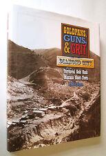 "MONTANA GOLD MINING Diamond City ""GOLDPANS, GUNS, & GRIT"" rush confederate army"