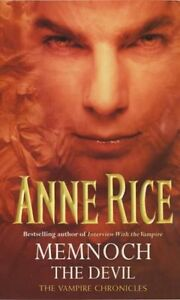 Memnoch The Devil (Volume 5 of The Vampire Chronicles) By Anne Rice