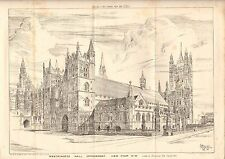 1884 ANTIQUE ARCHITECTURAL PRINT- WESTMINSTER HALL IMPROVEMENT, VIEW FROM N W
