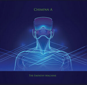 Chimpan A - The Empathy Machine. CD SEALED 2020 ROB REED MAGENTA PROJECT