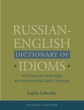 RUSSIAN-ENGLISH DICTIONARY OF IDIOMS - NEW HARDCOVER BOOK