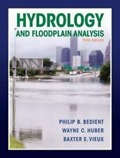 Hydrology and Floodplain Analysis (5th Edition)