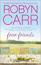 A Novel Four Friends by Robyn Carr Paperback Book 2014