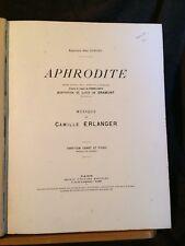 C. Erlanger Aphrodite opéra partition chant piano société éditions musicales