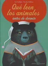 Que Leen Los Animales Antes de Dormir (Spanish Edition)