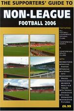 The Supporters' Guide to Non-league Football 2006: Conference Clubs (Supporters