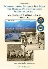 -Seabee Book- Southeast Asia: Building the Bases the History of Construction...