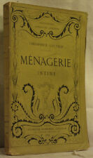 GAUTIER MENAGERIE INTIME lemerre 1869 édition originale BE
