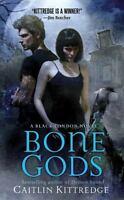 Bone Gods [Black London] by Kittredge, Caitlin , Mass Market Paperback