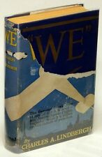 """WE"" by Charles A. LINDBERGH, facsimile of first edition, VG HC in Poor DJ 76706"