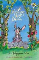 A Midsummer Night's Dream (Shakespeare Stories), Matthews, Andrew, New