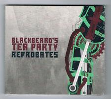 BLACKBEARD'S TEA PARTY - REPROBATES - CD 12 TITRES - 2015 - NEUF NEW NEU