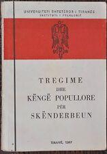 """ALBANIA """" TREGIME DHE KENGE POPULLORE PER SKENDERBEUN"""", TIRANA, 1967"""