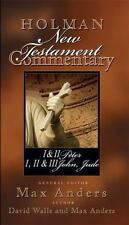 Holman New Testament Commentary - 1 and 2 Peter, 1,2 and 3 John and Jude by Dav…