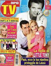 Dipiù Tv.Cristiana Ciacci & Little Tony,Daniela Fazzolari,Antonella Clerici,kkk