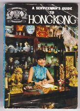 A Serviceman's Guide To Hong Kong