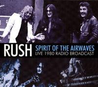 Rush : Spirit of the Airwaves: Live 1980 Radio Broadacst CD (2014) ***NEW***