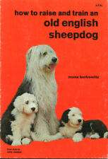 OLD ENGLISH SHEEPDOG DOG BOOK - How to Raise and Train an OES  by Mona Berkowitz