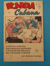 Picardia Cubana : cuentos, chistes, adivinanzas,... * 1969 *  Antonio Carbajo